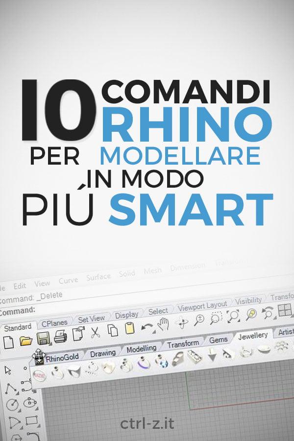 Vuoi portare le tue abilità di modellazione al livello successivo? Lavora in modo più smart grazie a questa lista di 10 comandi Rhinoceros!