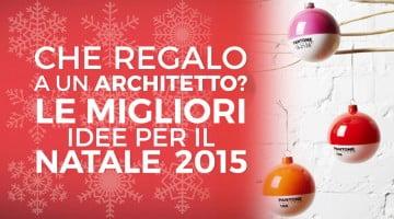 Quale regalo per un architetto? La guida agli acquisti di Natale