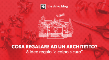 Quale regalo per un architetto? 8 idee regalo infallibili per ogni occasione.