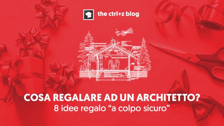 Le 8 migliori idee regalo per un architetto!