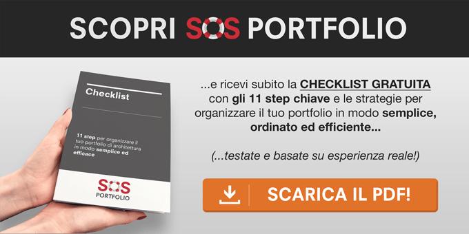 Scopri SOS Portfolio e ricevi subito la checklist gratuita con gli 11 step chiave e le strategie per organizzare il tuo portfolio di architettura in modo semplice, ordinato ed efficiente