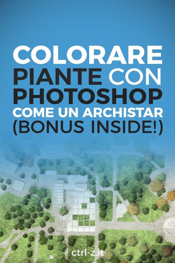 Come fanno i grandi studi di architettura a produrre quelle stupende piante? In questo tutorial ti insegno a colorare piante in Photoshop come un archistar. Leggi subito il tutorial: ti aspetta un bonus dentro! ;-)