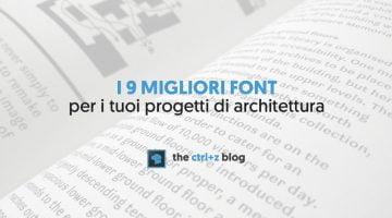 9 font per l'architettura che non devono mancare nella tua libreria + come usarli e abbinarli