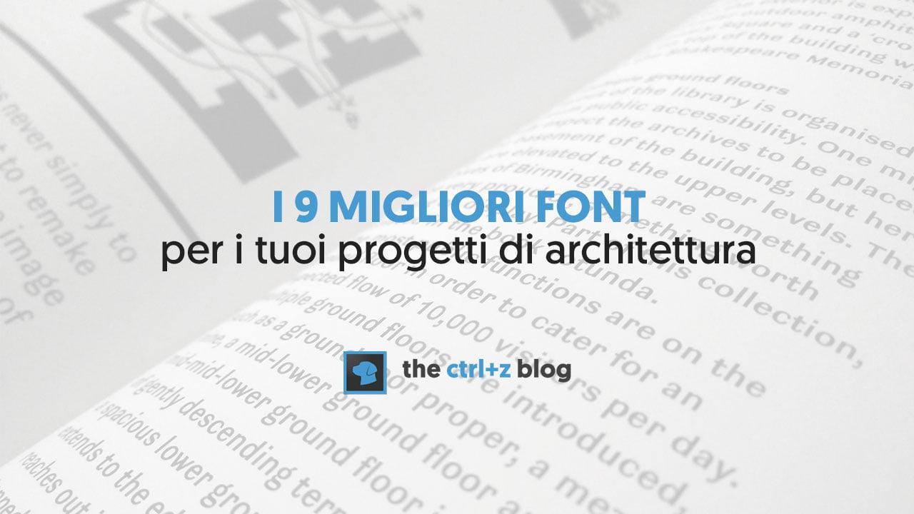 I 9 migliori font per l 39 architettura e come abbinarli for Migliori case di architettura