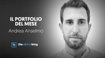 Il portfolio del mese: Andrea Anselmo