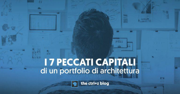 I 7 peccati capitali di un portfolio di architettura