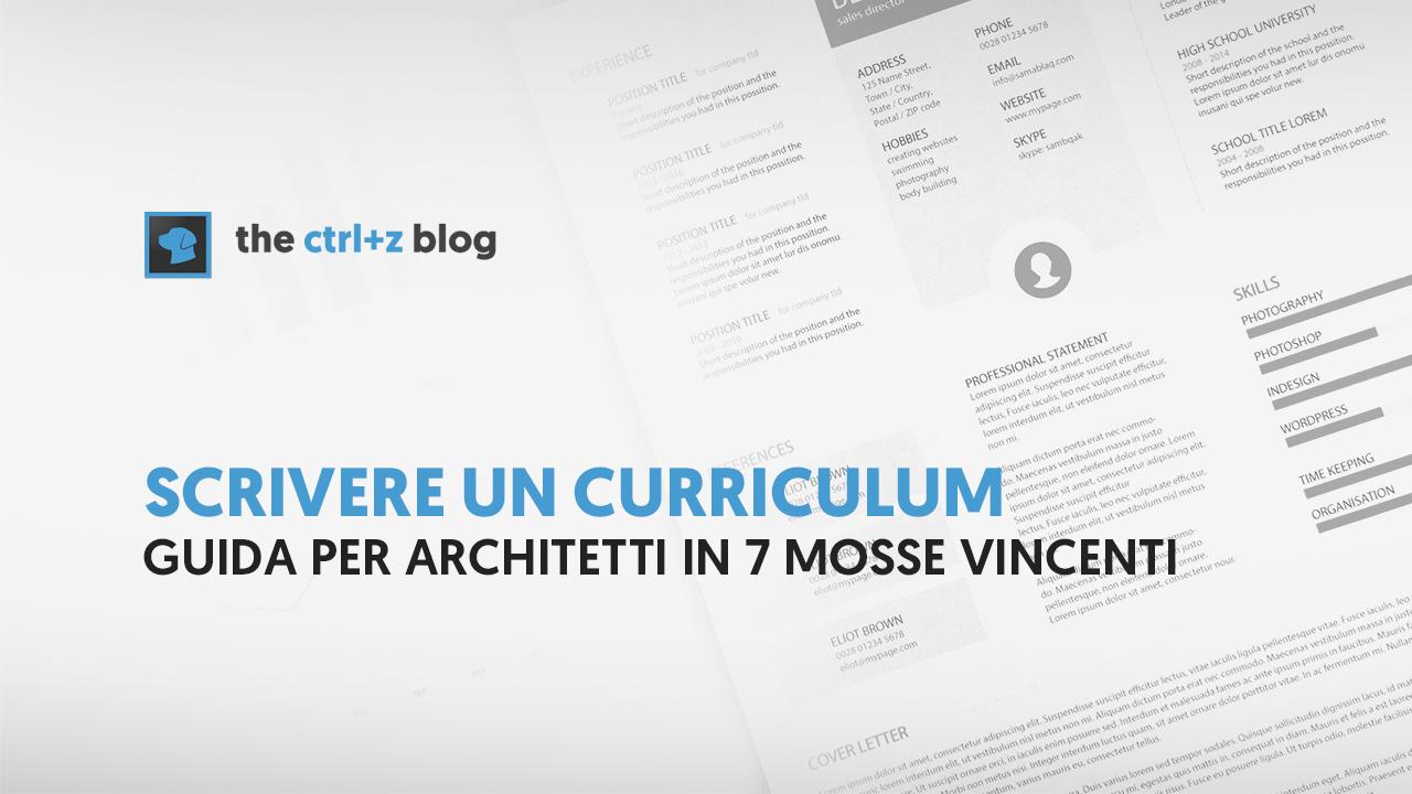 come scrivere un curriculum da architetto di successo in 7